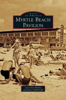Myrtle Beach Pavilion by Lesta Sue Hardee