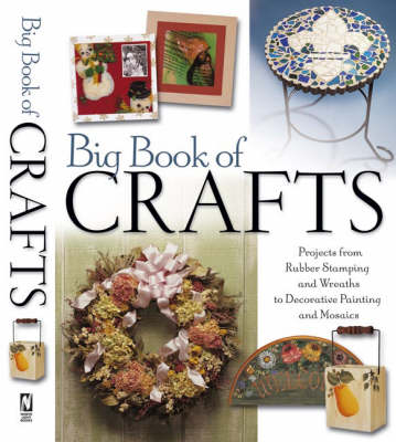 Big Book of Crafts by North Light Books