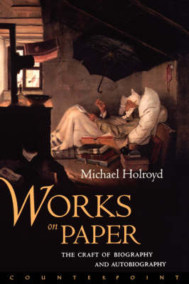 Works on Paper by Michael Holroyd