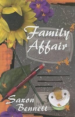 Family Affair by Saxon Bennett