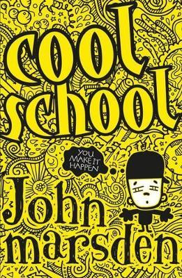 Cool School by John Marsden