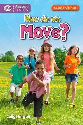 Looking After Me: How Do We Move by Sally Morgan