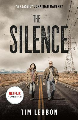 The Silence (movie tie-in edition) by Tim Lebbon