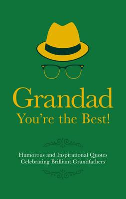 Grandad You're the Best! by Adrian Besley