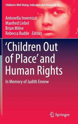 `Children Out of Place' and Human Rights by Antonella Invernizzi