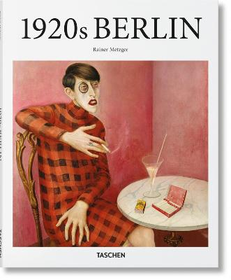 Berlin in the 1920s by Rainer Metzger