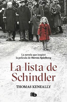La lista de Schindler / Schindler's List by Thomas Keneally
