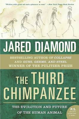 The Third Chimpanzee by Jared M Diamond