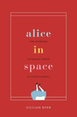 Alice in Space by Gillian Beer