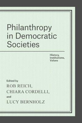 Philanthropy in Democratic Societies by Rob Reich