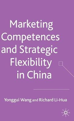 Marketing Competences and Strategic Flexibility in China book