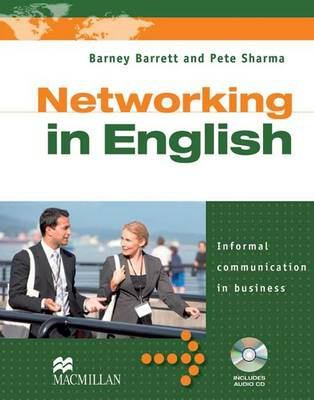 Networking in English Student's Book Pack by Pete Sharma