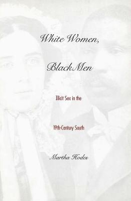White Women, Black Men by Martha Hodes