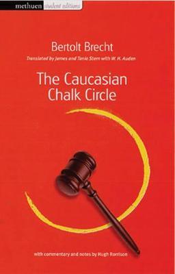 'Caucasian Chalk Circle' by Bertolt Brecht
