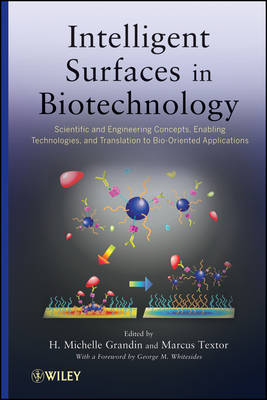Intelligent Surfaces in Biotechnology by Marcus Textor