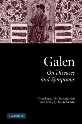 Galen: On Diseases and Symptoms by Galen