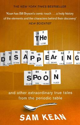 Disappearing Spoon...and other true tales from the Periodic Table book