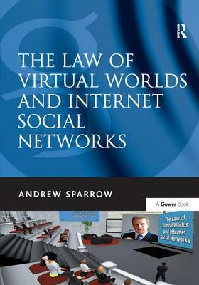 Law of Virtual Worlds and Internet Social Networks book