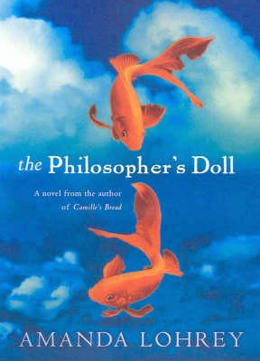 The Philosopher's Doll by Amanda Lohrey