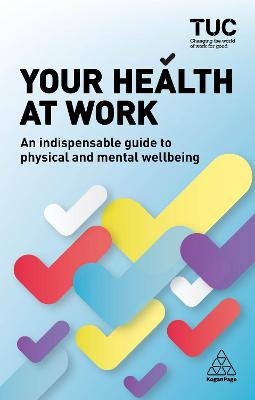 Your Health at Work by Becky Allen