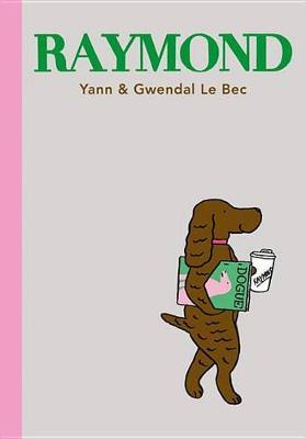 Raymond by Yann Le Bec
