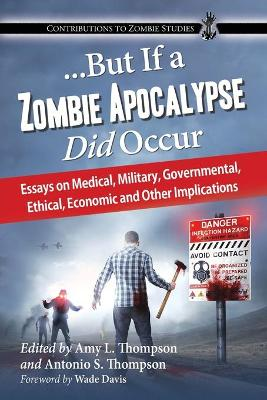 ...But If a Zombie Apocalypse Did Occur by Amy Thompson