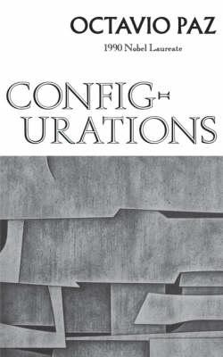 Configurations by Octavio Paz