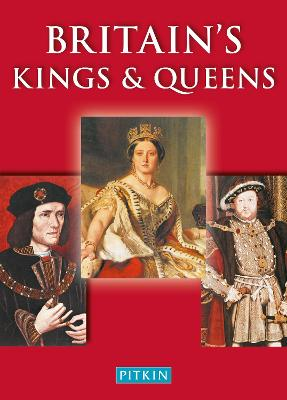Britain's Kings & Queens by Michael St. John Parker
