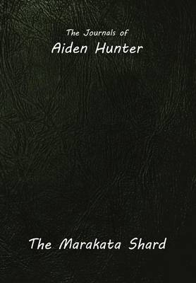 Journals of Aiden Hunter by David Albright