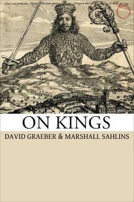 On Kings by David Graeber