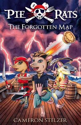 Pie Rats: The Forgotten Map by Cameron Stelzer