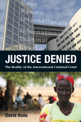 Justice Denied by David Hoile