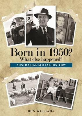 Born in 1950? by Ron Williams
