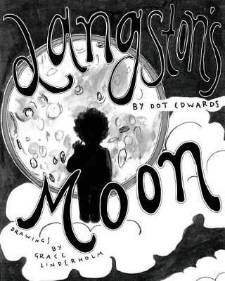 Langston's Moon by Dorothy Edwards