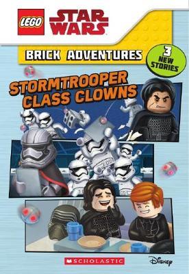 Stormtrooper Class Clowns (Lego Star Wars: Brick Adventures) by Ace Landers