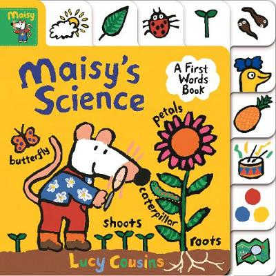 Maisy's Science: A First Words Book book
