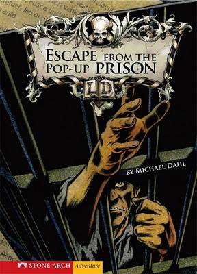 Escape from the Pop-up Prison by Michael S. Dahl