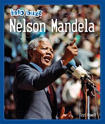 Info Buzz: Black History: Nelson Mandela by Izzi Howell