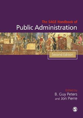 SAGE Handbook of Public Administration by B. Guy Peters