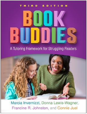 Book Buddies: A Tutoring Framework for Struggling Readers by Marcia Invernizzi