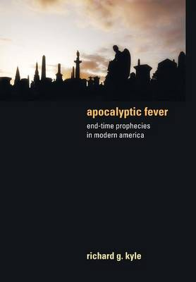 Apocalyptic Fever by Richard Kyle