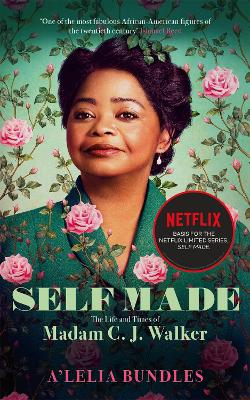 Self Made: The Life and Times of Madam C. J. Walker book