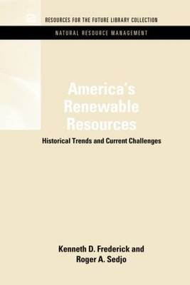 America's Renewable Resources by Kenneth D. Frederick
