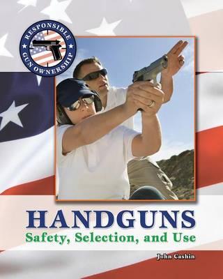 Handguns by John Cashin