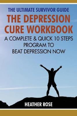 Depression Workbook by Heather Rose