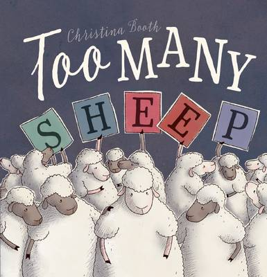 Too Many Sheep by Christina Booth
