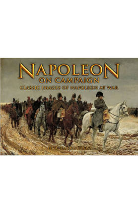 Napoleon on Campaign by H. A. Carruthers