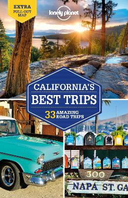 Lonely Planet California's Best Trips book