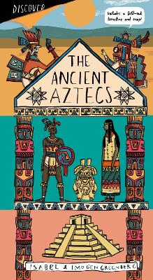 The Aztec Empire by Imogen Greenberg