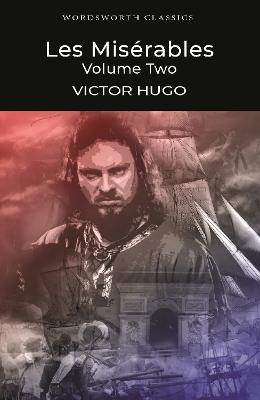 Les Miserables Volume Two by Victor Hugo